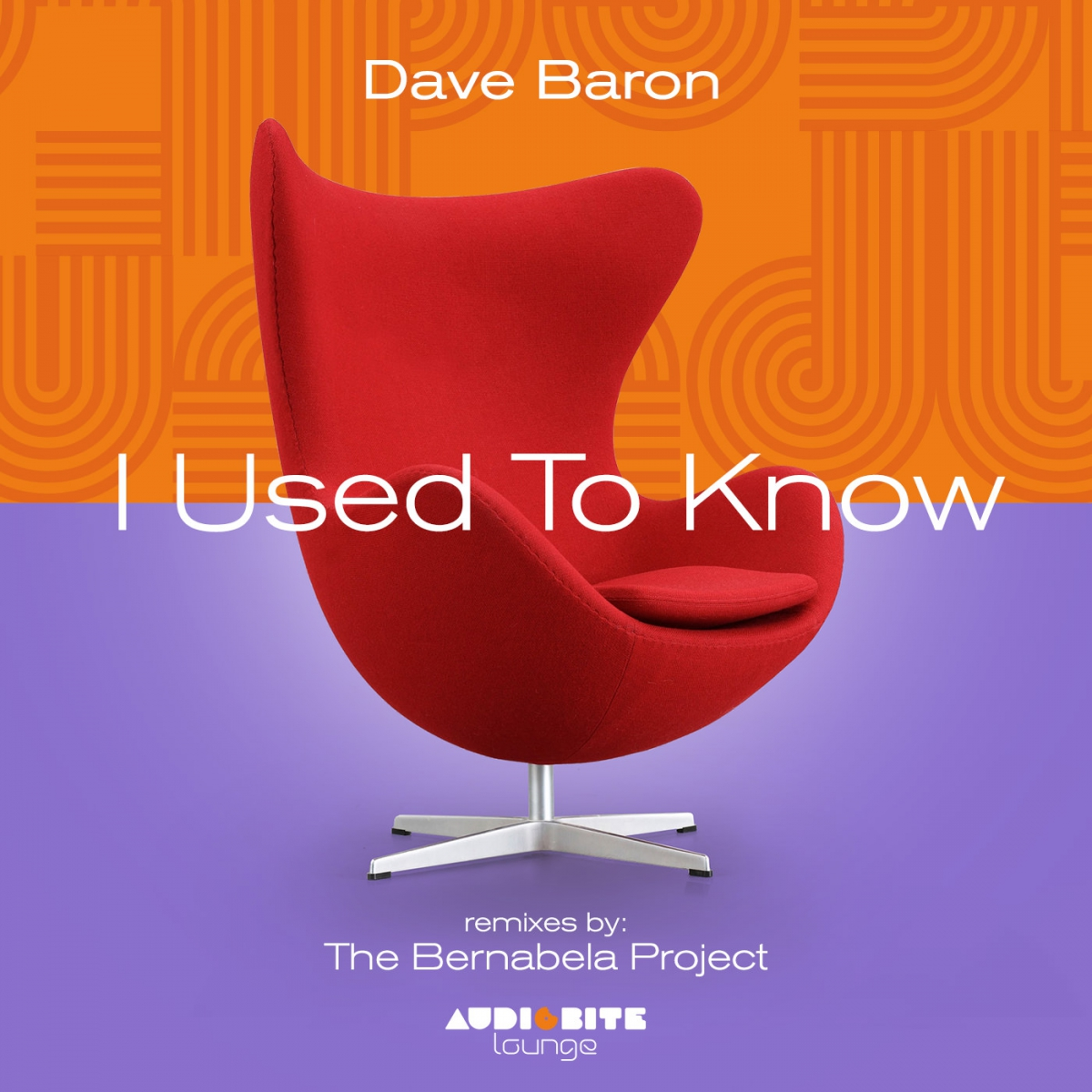 AUDIOBITE Lounge : Dave Baron - I Used To Know